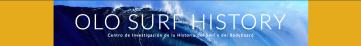 La única web dedicada exclusivamente a la historia del surf y del bodyboard