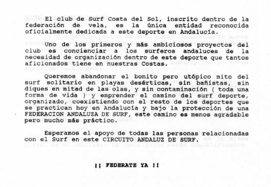 Documento oficial del Club Costa del Sol, fundado por Agustín Larraza, Gorka Larraza y Germán Barone, en 1991. En el documento consta las razones de la fundación del club y un mensaje para los surfistas de entonces.