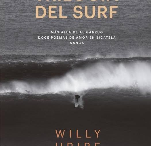 Willy Uribe: Trilogía delsurf